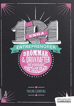 101 unga entreprenörer av Pauline Grindvall