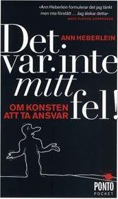 Det var inte mitt fel – Ann Heberlein