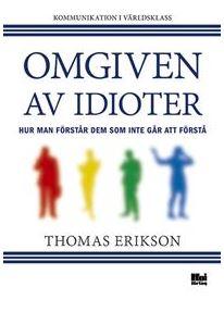 Omgiven av idioter – Thomas Erikson